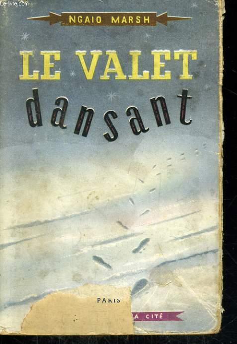 LE VALET DANSANT