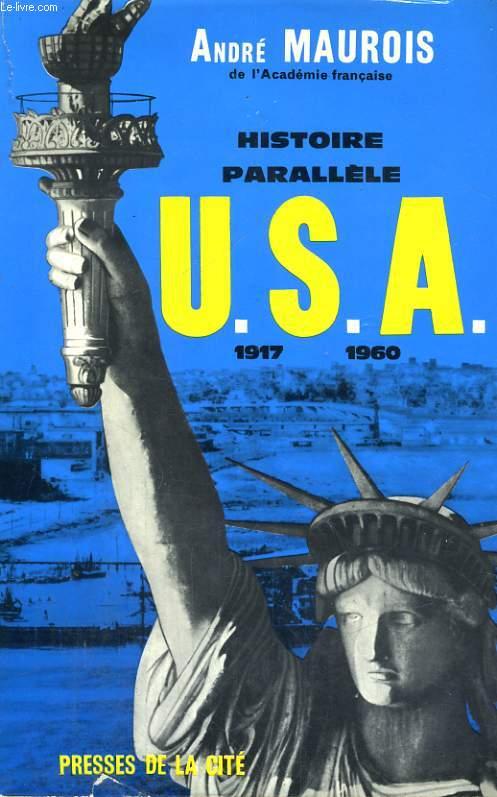 HISTOIRE PARALLELE - HISTOIRE DES ETATS-UNIS, DE 1917 à 1961