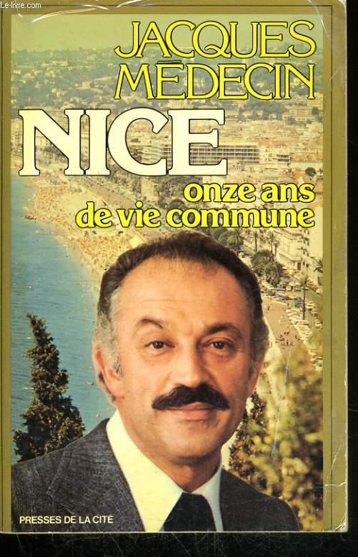 NICE, ONZE ANS DE VIE COMMUNE