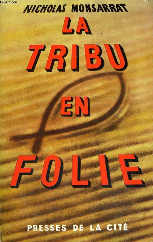 LA TRIBU EN FOLIE