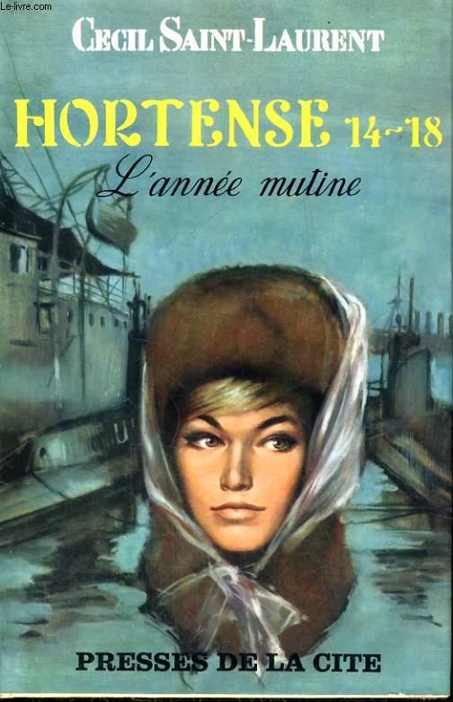 HORTENSE 14-18, TOME 3: L'ANNEE MUTINE
