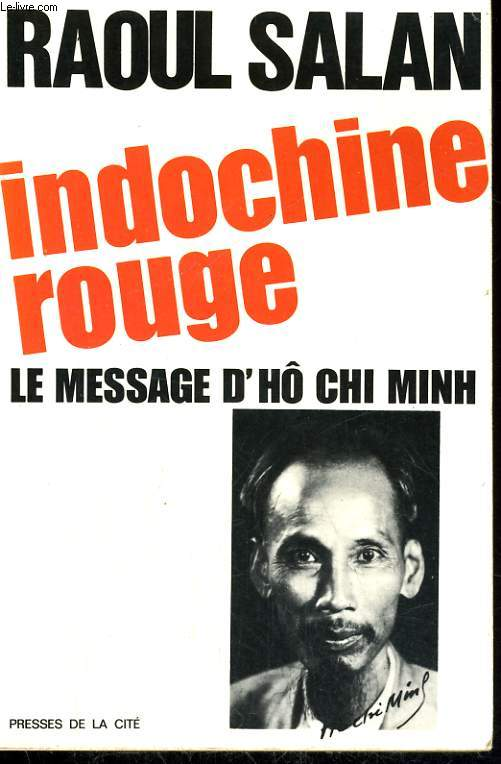 INDOCHINE ROUGE - LE MESSAGE D'HO CHI MINH