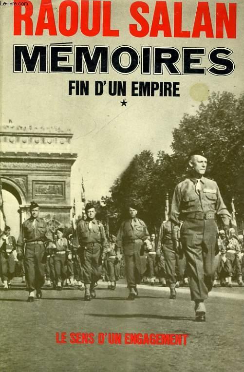 MEMOIRES - FIN D'UN EMPIRE, TOMES 1 ET 2