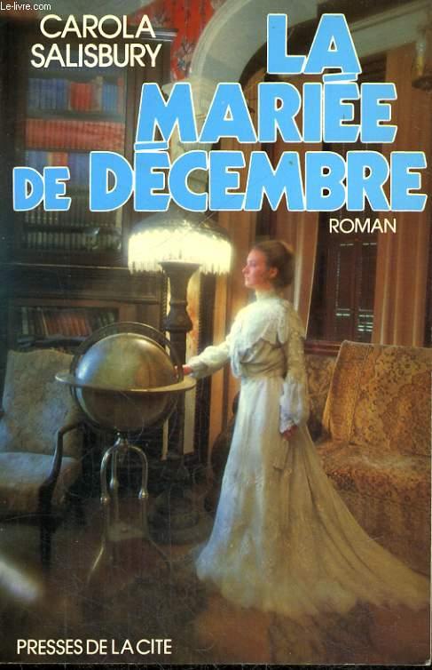 LA MARIEE DE DECEMBRE