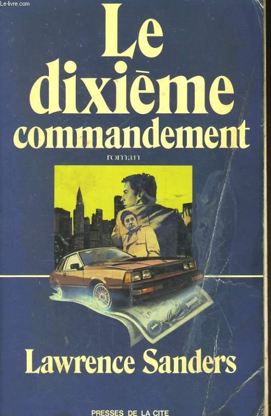 LE DIXIEME COMMANDEMENT