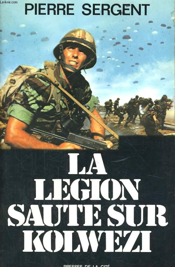 LA LEGION SAUTE SUR KOLWEZI, OPERATION LEOPARD, LE 2èmE REP AU ZAIRE, MAI-JUIN 1978