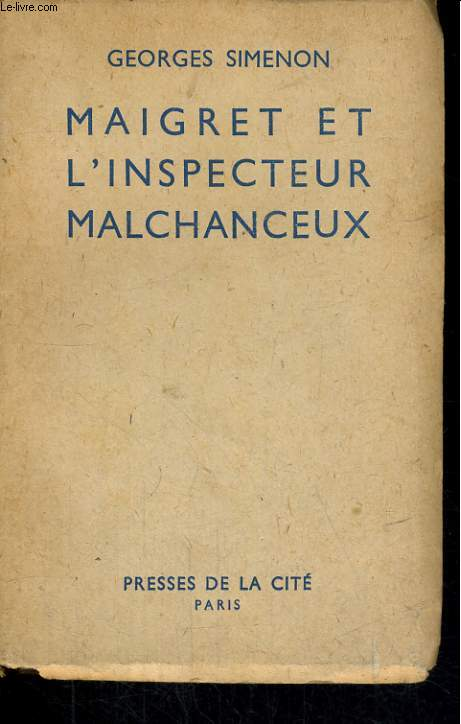 MAIGRET ET L'INSPECTEUR MALCHANCEUX