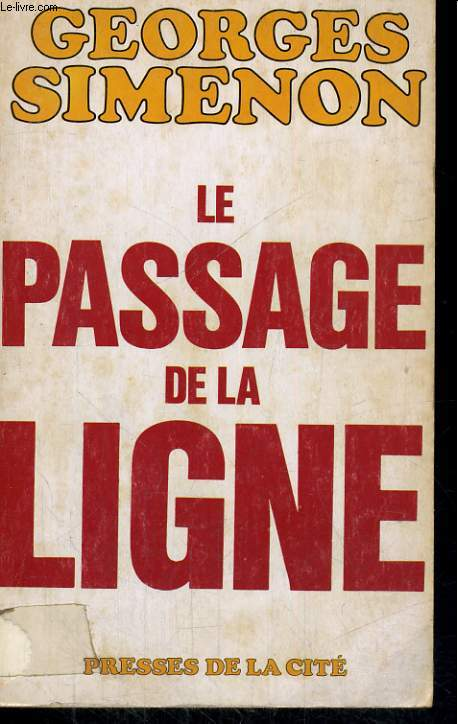 LE PASSAGE DE LA LIGNE