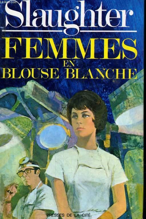 FEMMES EN BLOUSE BLANCHE