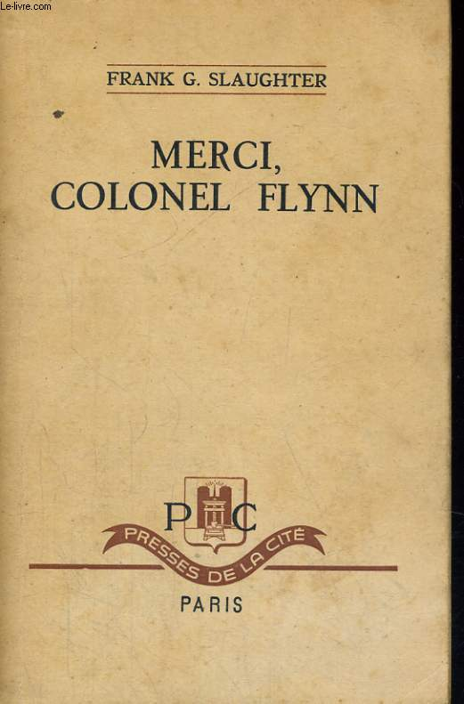 MERCI, COLONEL FLYNN