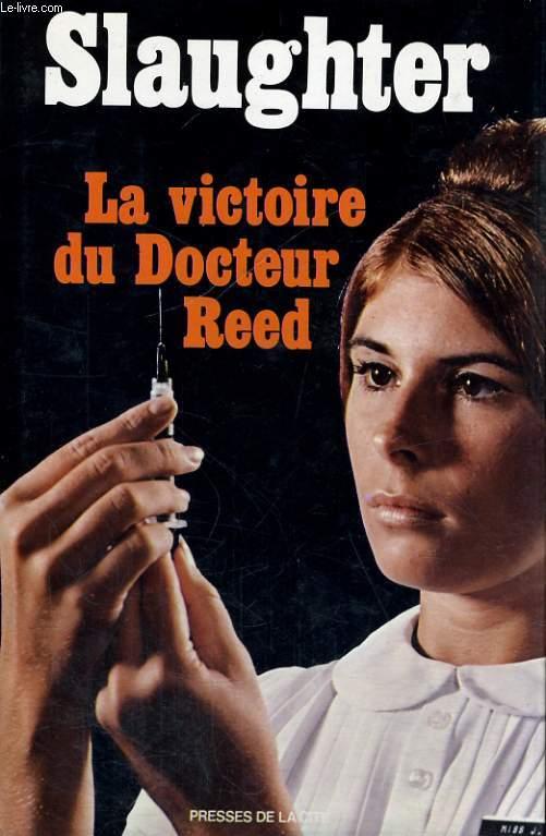 LA VICTOIRE DU DOCTEUR REED