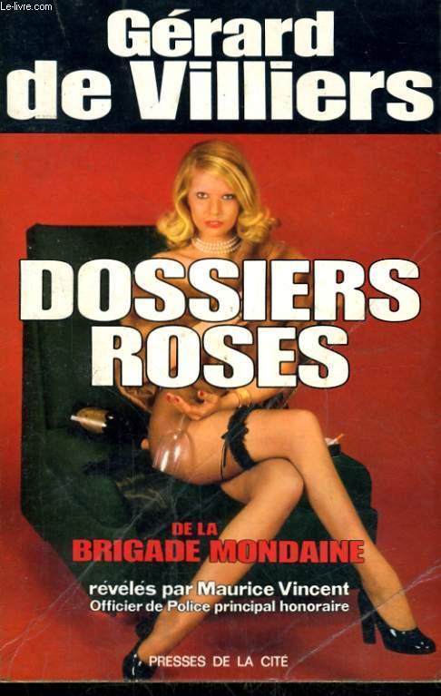 DOSSIERS ROSES DE LA BRIGADE MONDAINE