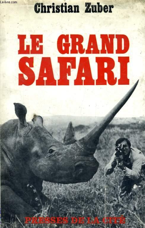 LE GRAND SAFARI