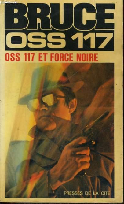 OSS 117 ET FORCE NOIRE