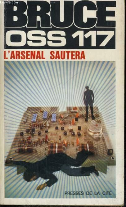 L'ARSENAL SAUTERA (OSS 117)