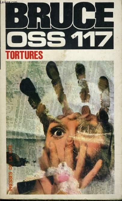 TORTURES (OSS 117)