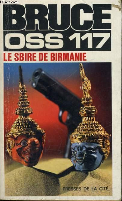 LE SBIRE DE BIRMANIE (OSS 117)