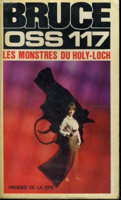 LES MONSTRES DU HOLY-LOCH (OSS 117)