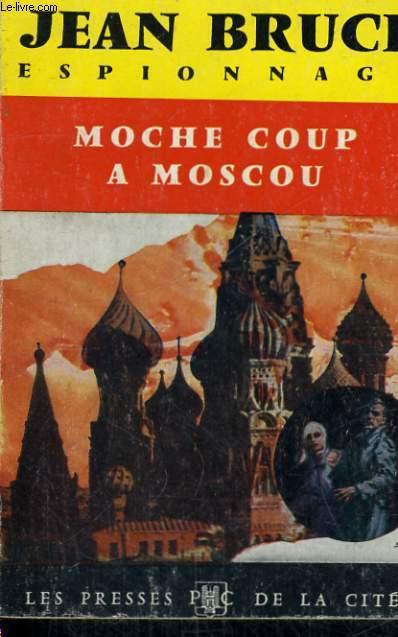 MOCHE COUP A MOSCOU