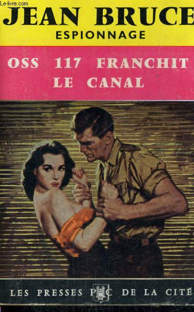 OSS 117 FRANCHIT LE CANAL