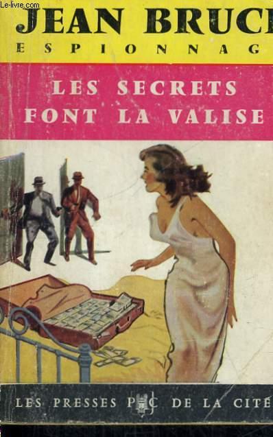 LES SECRETS FONT LA VALISE (OSS 117)