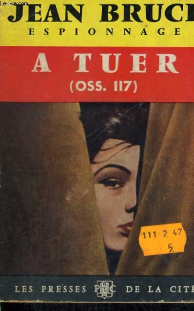 A TUER (OSS 117)