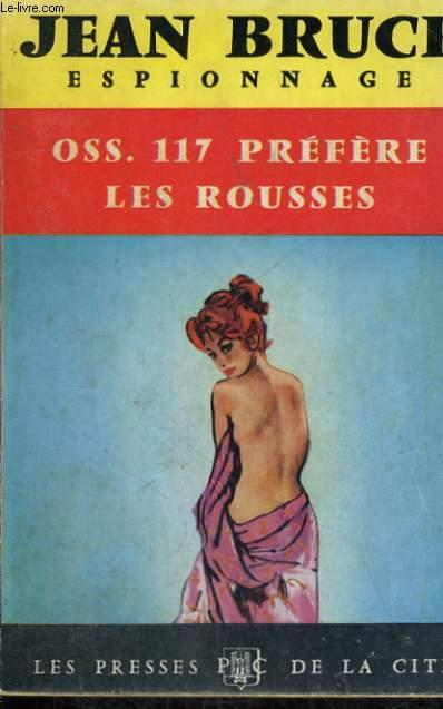 OSS 117 PREFERE LES ROUSSES
