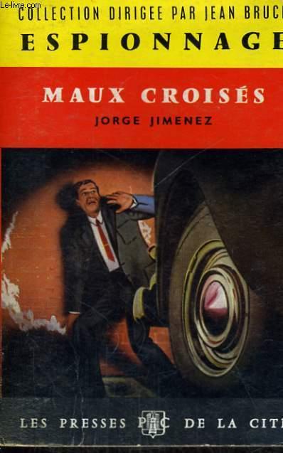 MAUX CROISES
