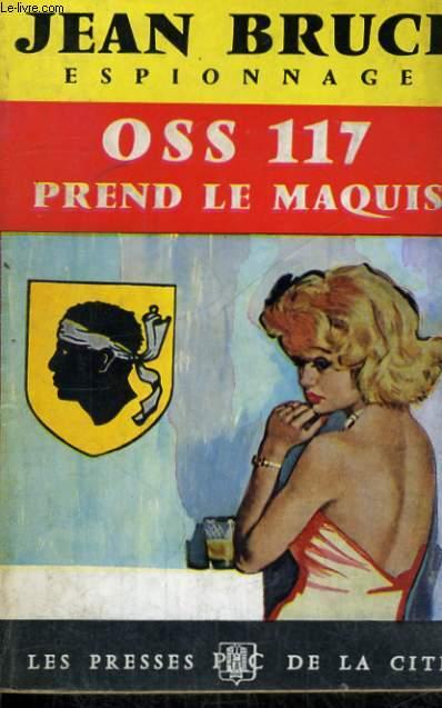 OSS 117 PREND LE MAQUIS