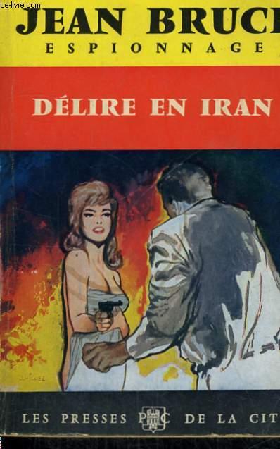 DELIRE EN IRAN