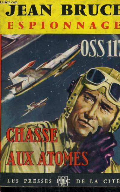 CHASSE AUX ATOMES (OSS 117)