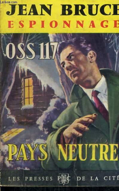PAYS NEUTRE  (OSS 117)