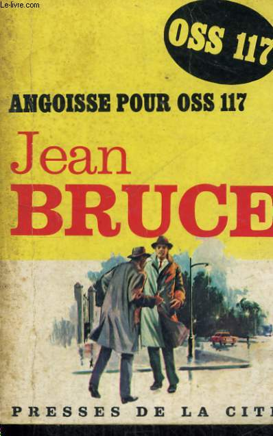 ANGOISSE POUR OSS 117