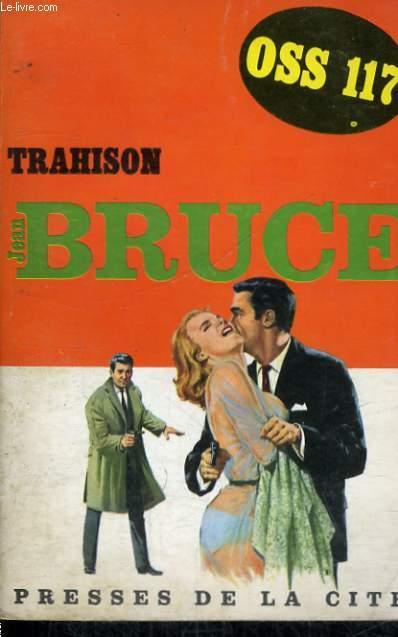 TRAHISON (OSS 117)
