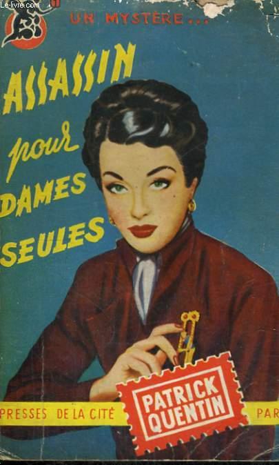 ASSASSIN POUR DAMES SEULES