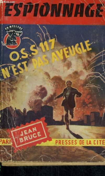 OSS 117 N'EST PAS AVEUGLE