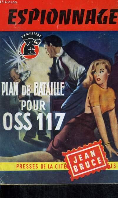 PLAN DE BATAILLE POUR OSS 117