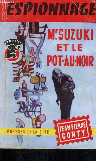 MR. SUZUKI ET LE POT-AU-NOIR