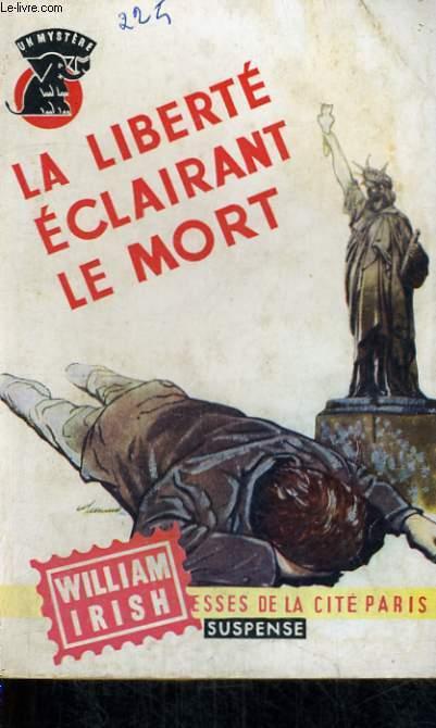LA LIBERTE ECLAIRANT LA MORT