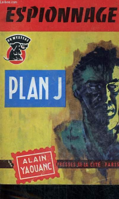 PLAN J