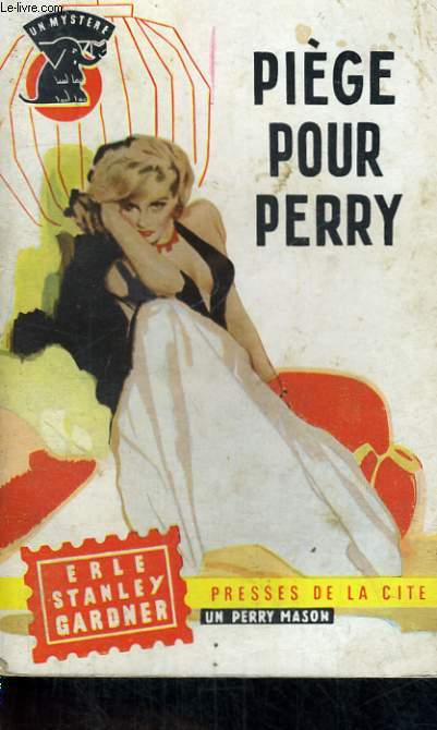 PIEGE POUR PERRY
