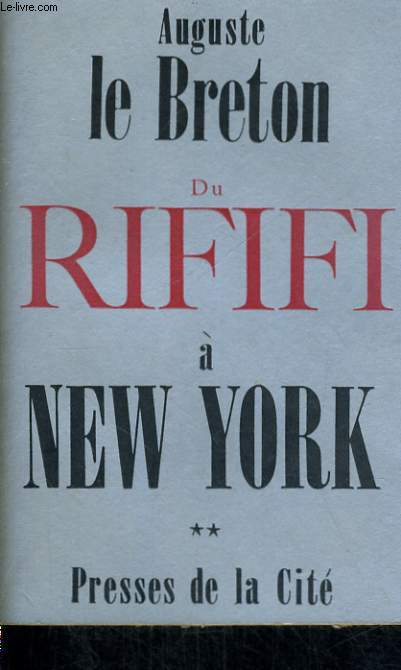 DU RIFIFI A NEW YORK, TOME 2