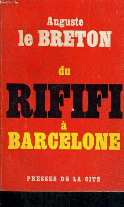 DU RIFIFI A BARCELONE