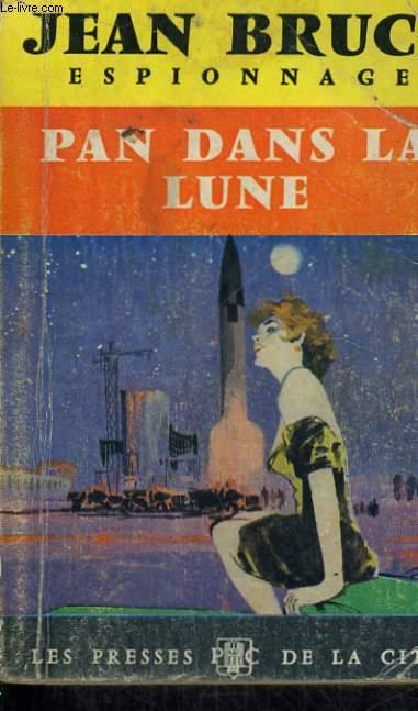 PAN DANS LA LUNE (OSS 117)