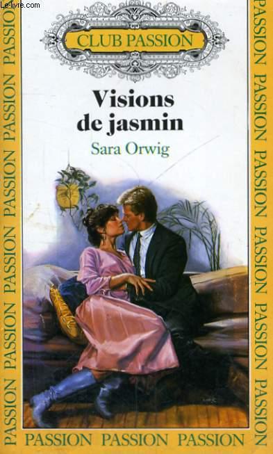 VISIONS DE JASMIN