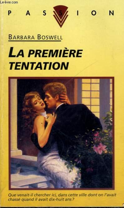 LA PREMIERE TENTATION