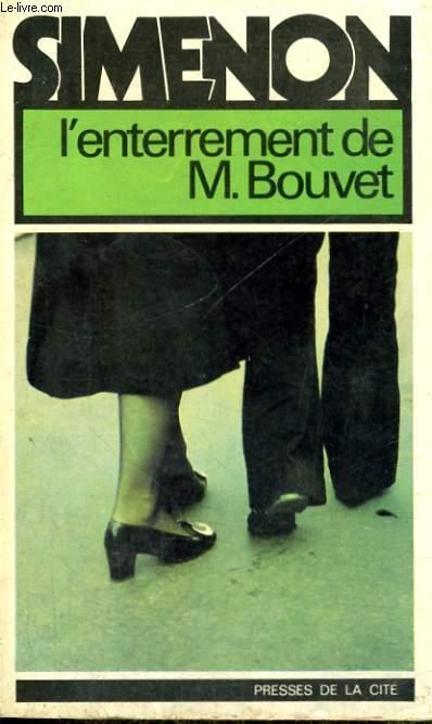 L'ENTERREMENT DE MONSIEUR BOUVET