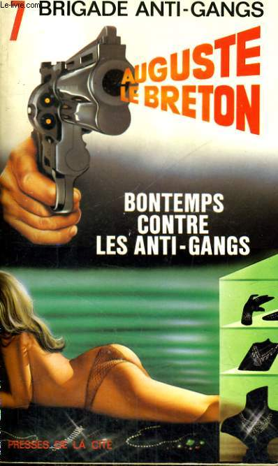 BONTEMPS CONTRE LES ANTI-GANGS
