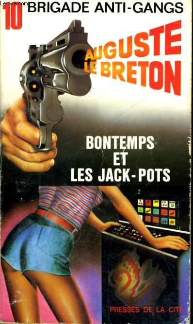 BONTEMPS ET LES JACK-POTS