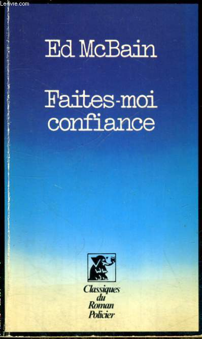 FAITES-MOI CONFIANCE